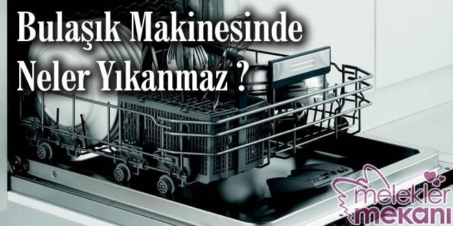 bulasik-makinesinde-neler-yikanmaz-jpg.83652 Bulaşık makinesin de hangi mutfak eşyaları yıkanmaz? Melekler Mekanı Forum