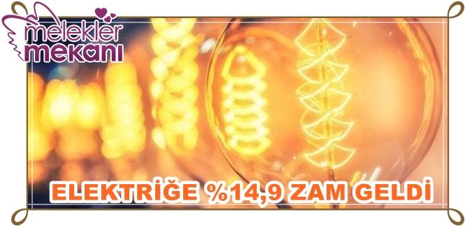 elektrige-14-9-zam-geldi-1569859587-jpg.86727 An itibari ile elektriğe %14,9 geldi hayırlı olsun Melekler Mekanı Forum