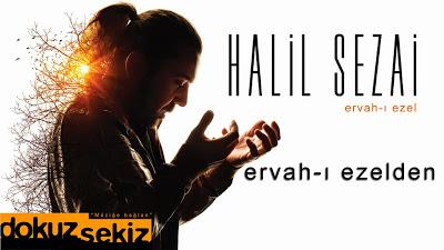 halil_sezai_ervah_ezel_2015_yeni_alb_m-jpg.48568 Halil Sezai 2015- Ervah-ı Ezelden Albüm Şarkıları Melekler Mekanı Forum